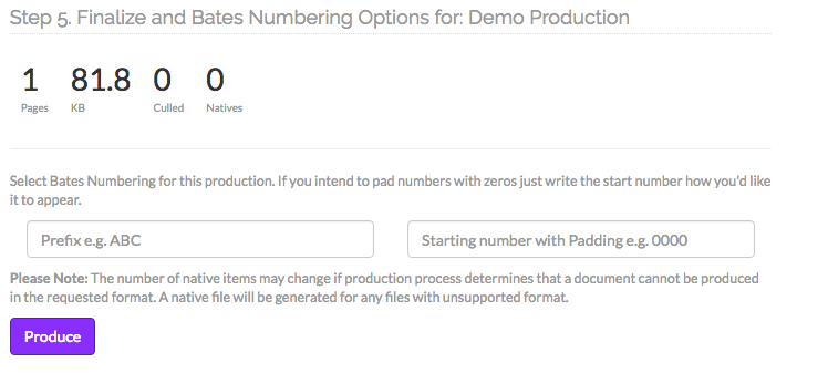 Step 5. Finalize and Bates Numbering Options for: