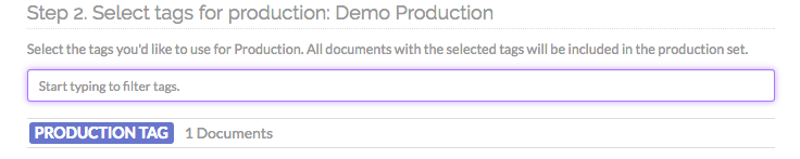 Step 2. Select tags for production.