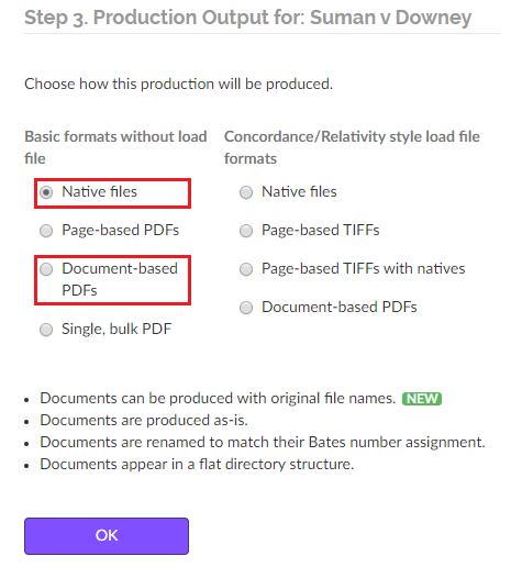 choose either the native files or document-based PDFs production outputs
