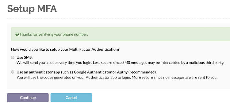 Choose a mode of authentication from SMS or using an authenticator